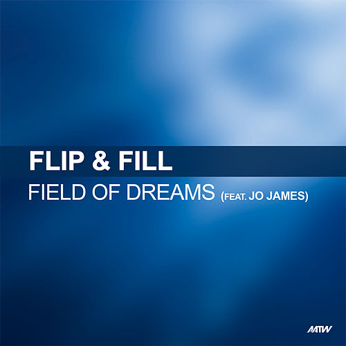 Field Of Dreams by Flip And Fill