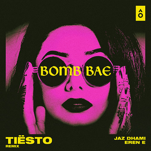 Bomb Bae (Tiësto Remix) de Jaz Dhami