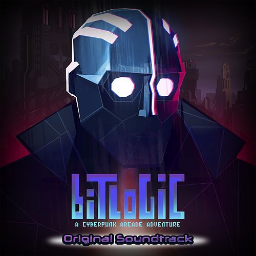 Bitlogic - A Cyberpunk Arcade Adventure (Original Game Soundtrack) de Juan Antonio Maldonado