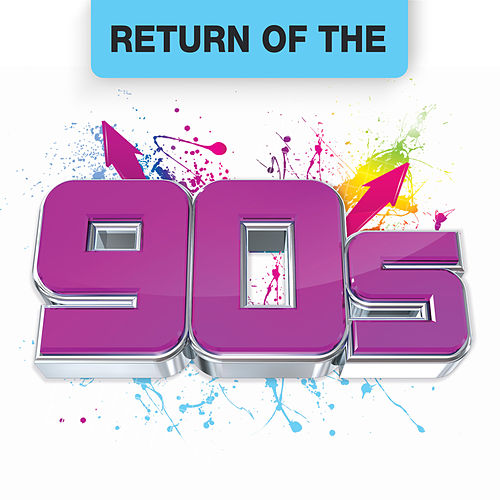 Return Of The 90s fra Various Artists