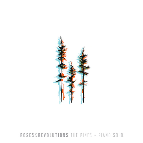 The Pines (Piano Solo) von Roses & Revolutions