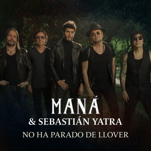 No Ha Parado De Llover by Maná