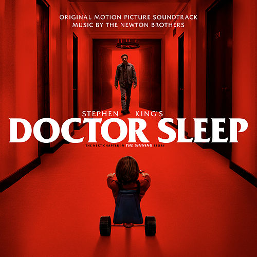 Stephen King's Doctor Sleep (Original Motion Picture Soundtrack) by The Newton Brothers