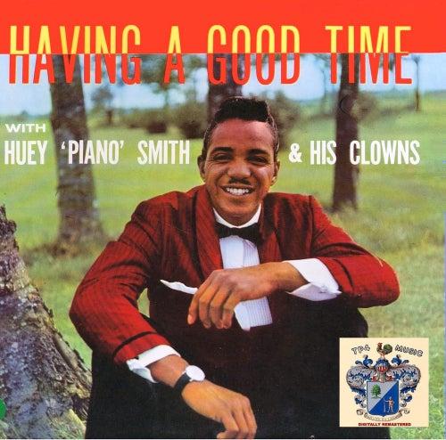 Having a Good Time by Huey 'Piano' Smith