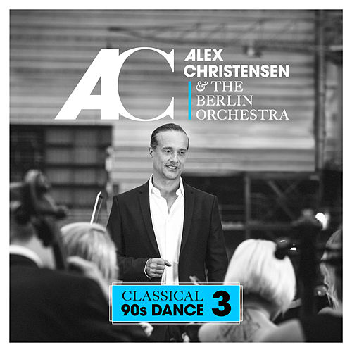Classical 90s Dance 3 von Alex Christensen