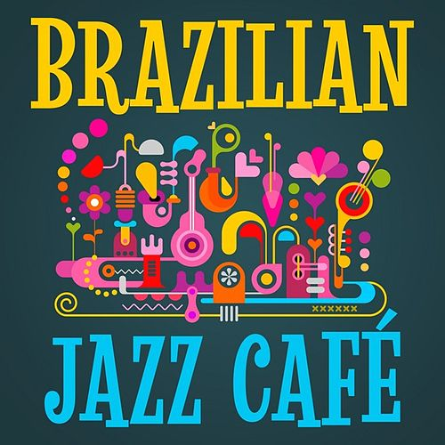 Brazilian Jazz Café de Various Artists