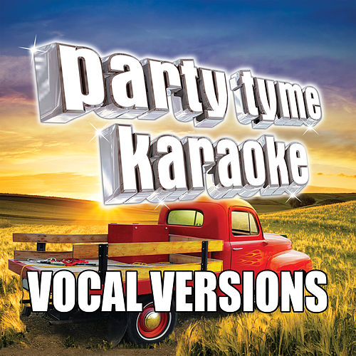 Party Tyme Karaoke - Country Party Pack 1 (Vocal Versions) de Party Tyme Karaoke