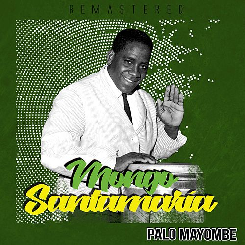 Palo Mayombe by Mongo Santamaria