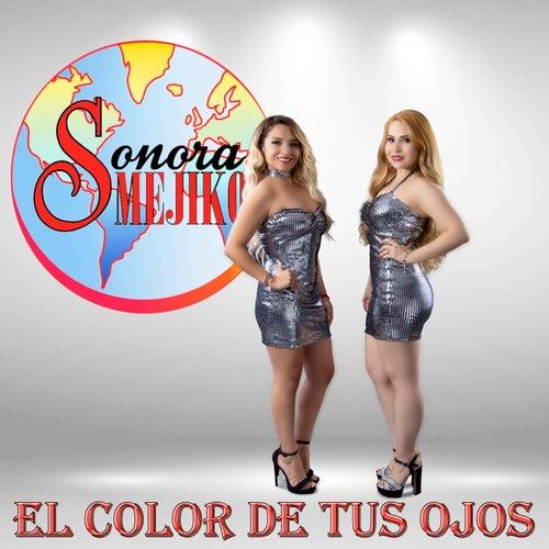 El Color de Tus Ojos by Sonora Mejiko