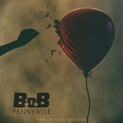 Pennywise by B.o.B