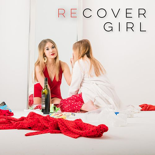 Recover Girl by Alisha Pace
