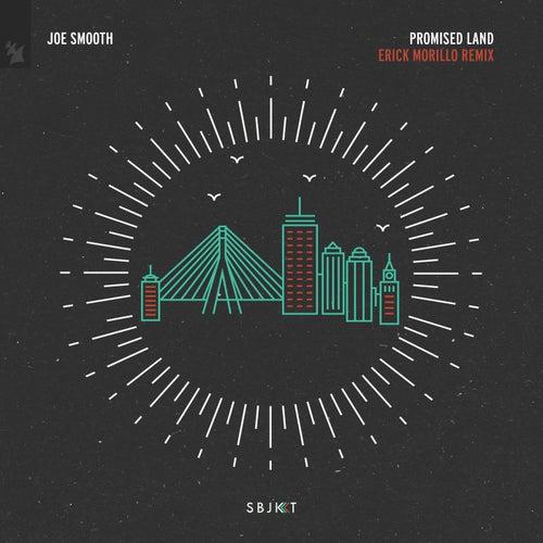Promised Land (Erick Morillo Remix) de Joe Smooth