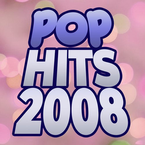 Pop Hits 2008 de Various Artists