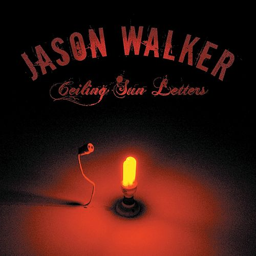 Ceiling Sun Letters de Jason Walker