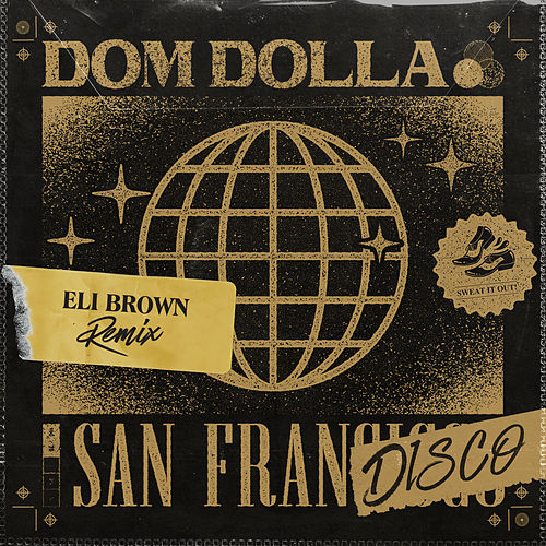 San Frandisco (Eli Brown Remix) by Dom Dolla