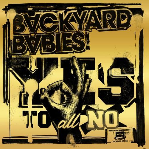 Yes to All No de Backyard Babies