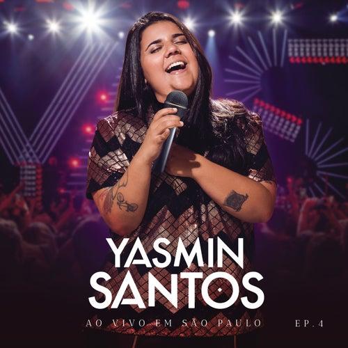 Yasmin Santos Ao Vivo em São Paulo -  EP 4 von Yasmin Santos