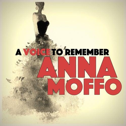 A Voice to Remember von Anna Moffo