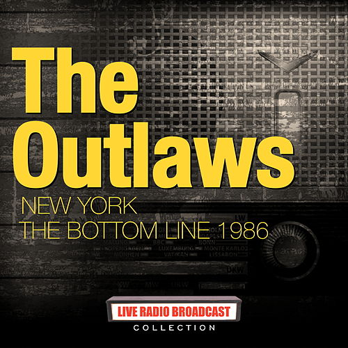 The Outlaws - 1986-11-10 New York The Bottom Line von The Outlaws