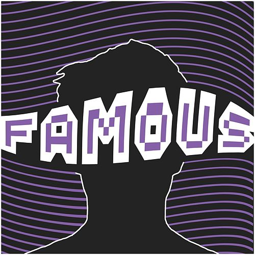 Famous by Wiley