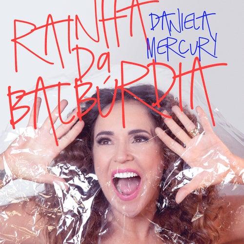 Rainha da Balbúrdia de Daniela Mercury