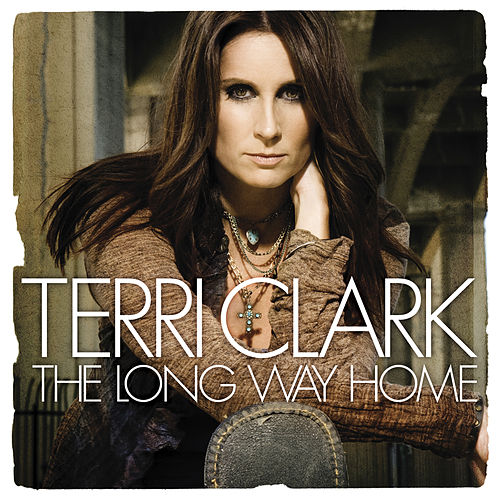 The Long Way Home by Terri Clark