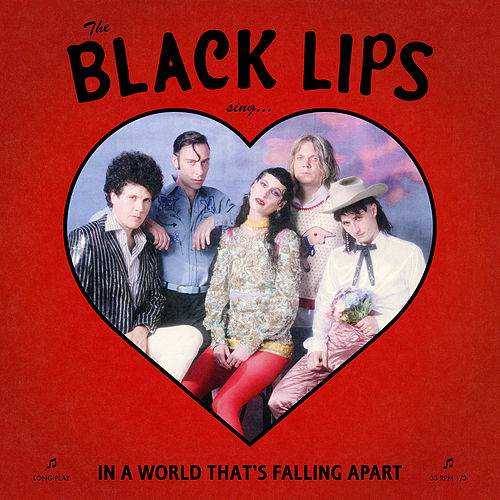 Sing In A World That's Falling Apart by Black Lips