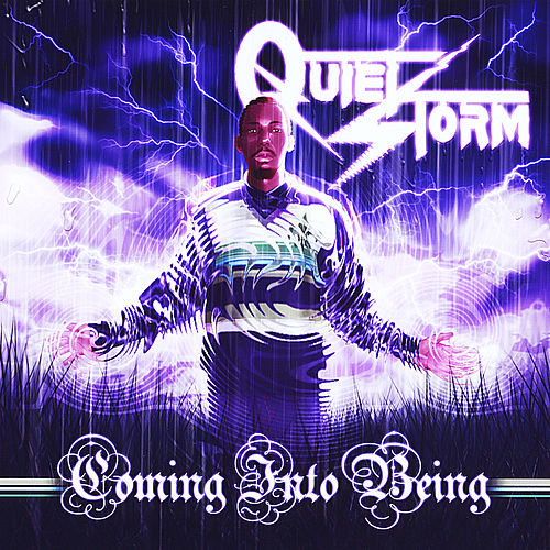 Coming Into Being by Quiet Storm