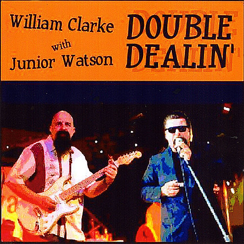 Double Dealin de William Clarke