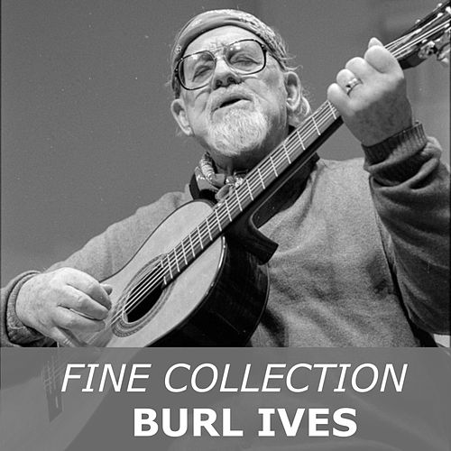 Fine Collection von Burl Ives