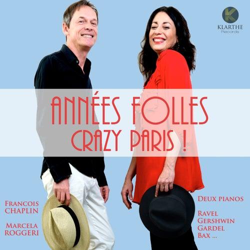 Années folles, Crazy Paris ! de François Chaplin