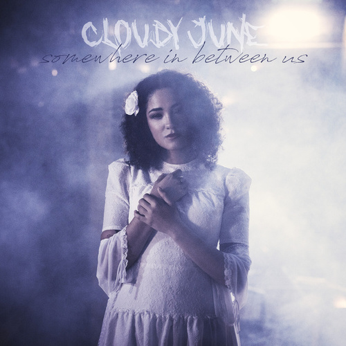 Somewhere in Between Us by Cloudy June