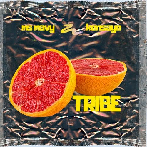 Tribe by Ms Mavy