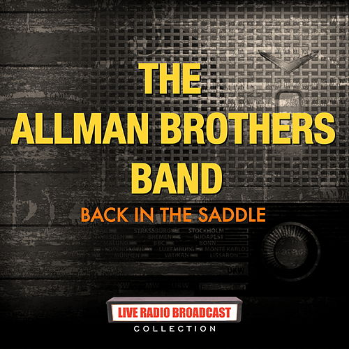 The Allman Brothers Band - Back In The Saddle de The Allman Brothers Band