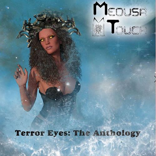 Terror Eyes the Anthology by Medusa Touch