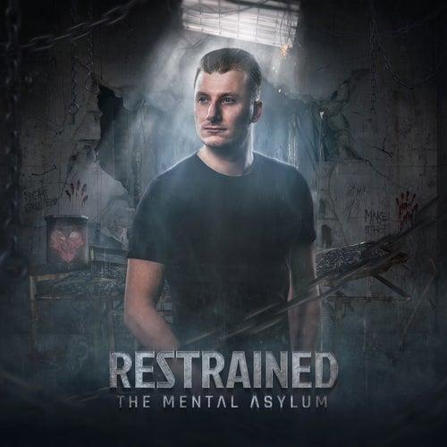 The Mental Asylum de Restrained