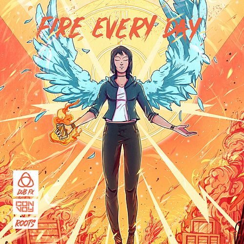 Fire Every Day by Dub FX