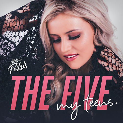 The Five: My Teens di Abbie Ferris