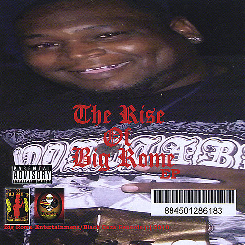 The Rise Of Big Rome by Big Rome