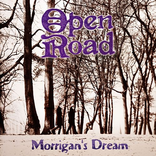 Morrigan's Dream by Open Road