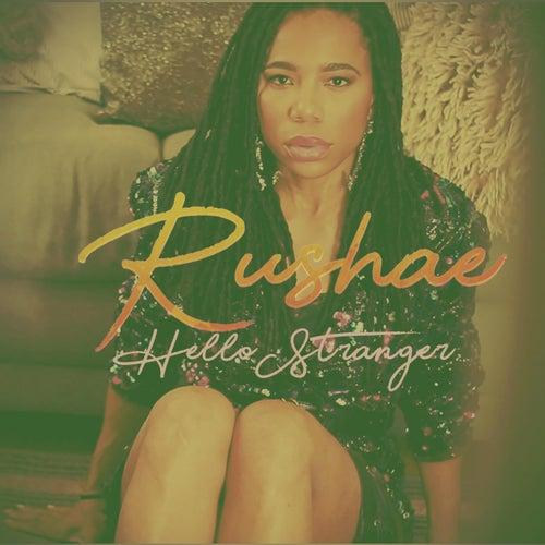 Hello Stranger de Rushae