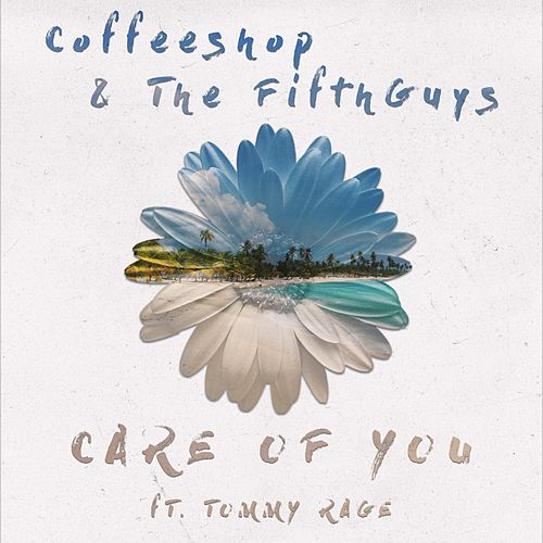 Care of You by The FifthGuys