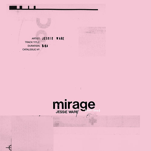 Mirage (Don't Stop) by Jessie Ware
