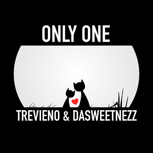 Only One by Trevieno
