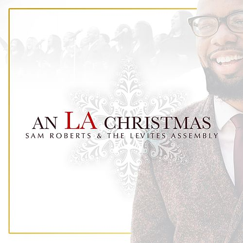 An LA Christmas by Sam Roberts