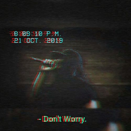 Don't Worry by Max Roll
