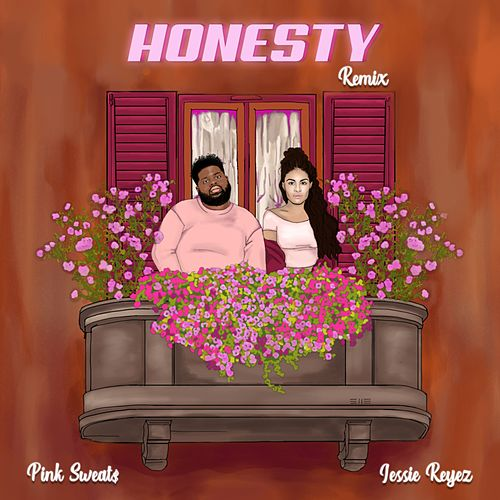 Honesty (Remix) by Pink Sweat$