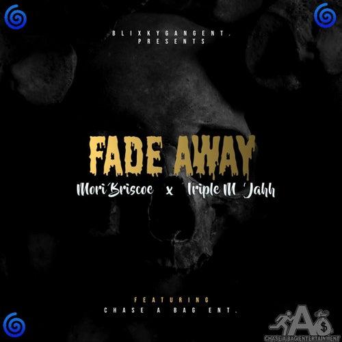 Fade Away de Triple.M Jahh
