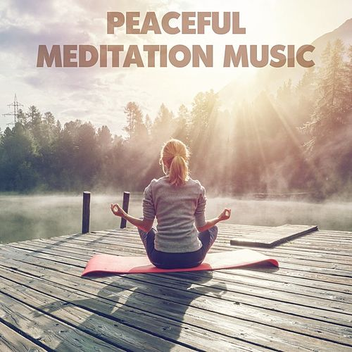 Peaceful Meditation Music von Various Artists
