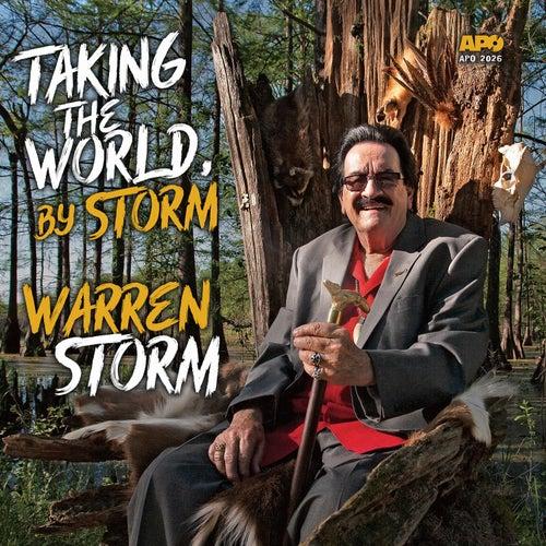 Taking the World, By Storm de Warren Storm